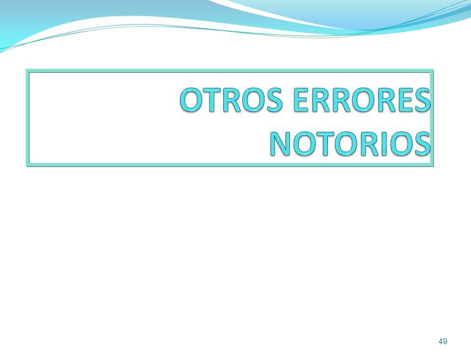 OTROS ERRORES NOTORIOS