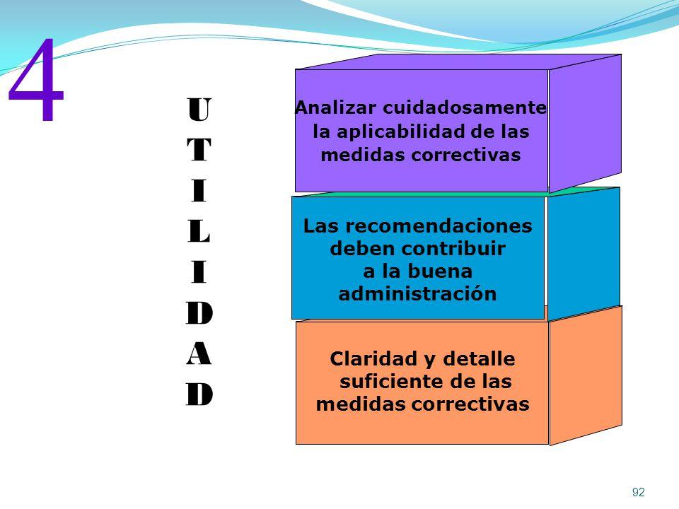 4 U T I L D A Las recomendaciones deben contribuir a la buena
