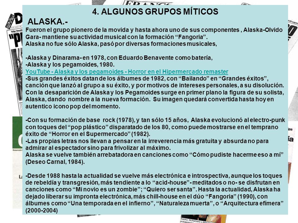 4. ALGUNOS GRUPOS MÍTICOS