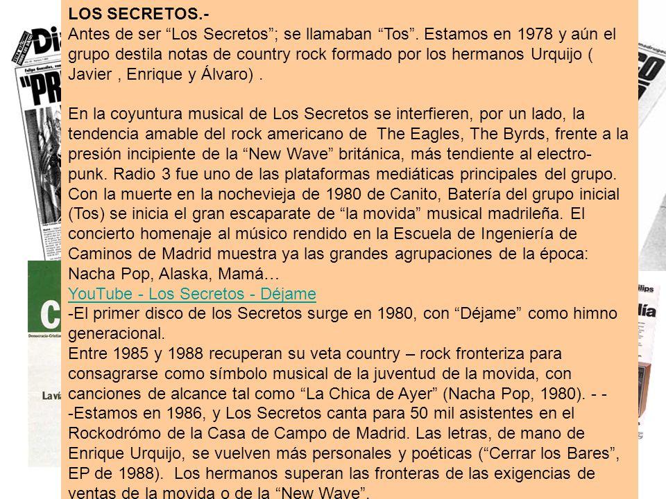 LOS SECRETOS.-