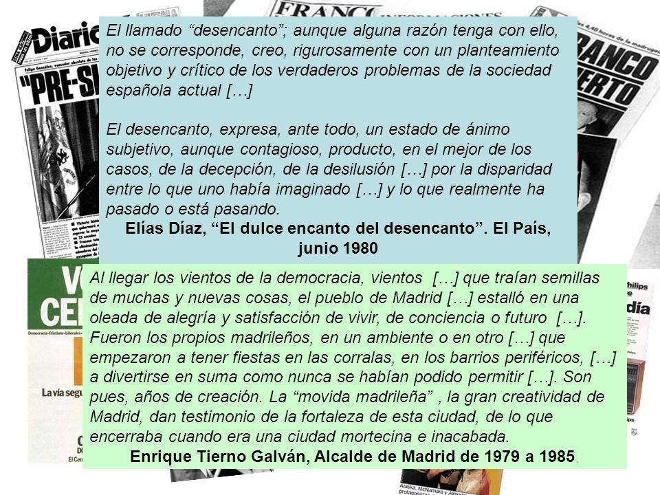 Elías Díaz, El dulce encanto del desencanto . El País, junio 1980