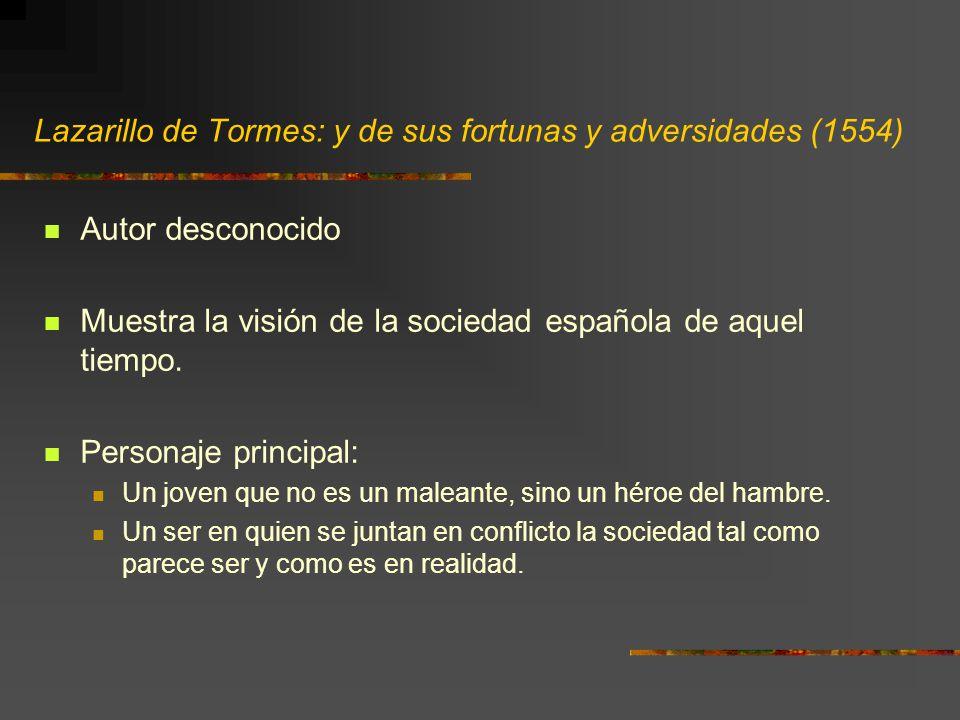 Lazarillo de Tormes: y de sus fortunas y adversidades (1554)