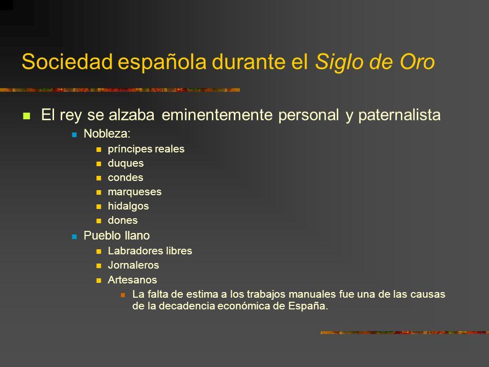 Sociedad española durante el Siglo de Oro