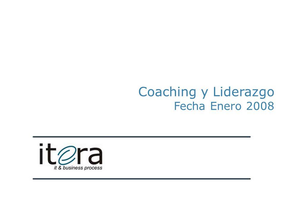 Coaching y Liderazgo Fecha Enero 2008