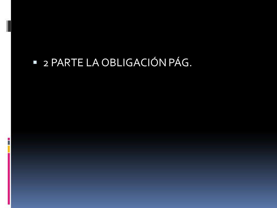 2 PARTE LA OBLIGACIÓN PÁG.