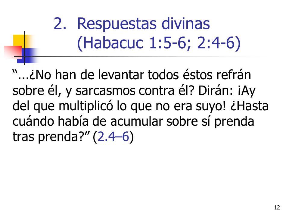 Respuestas divinas (Habacuc 1:5-6; 2:4-6)