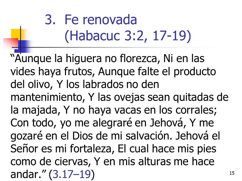 Fe renovada (Habacuc 3:2, 17-19)