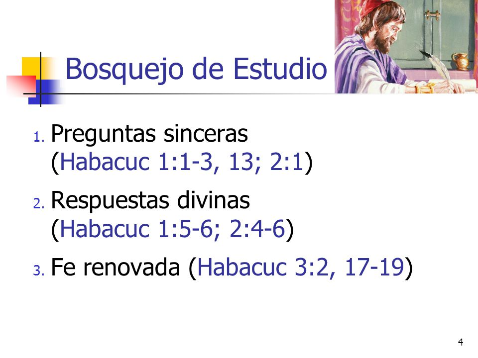 Bosquejo de Estudio Preguntas sinceras (Habacuc 1:1-3, 13; 2:1)
