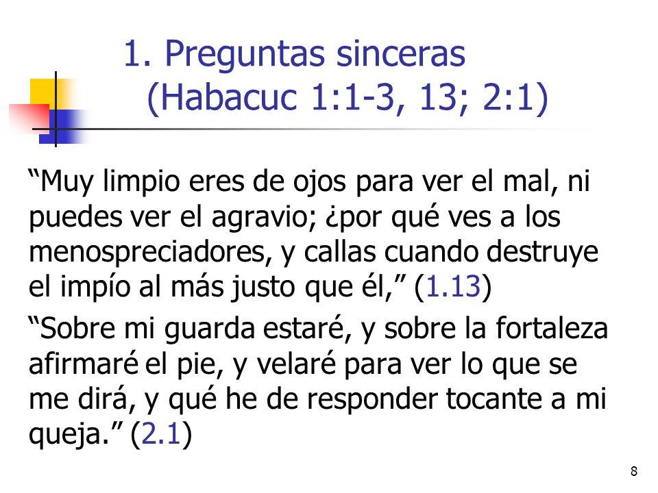 Preguntas sinceras (Habacuc 1:1-3, 13; 2:1)