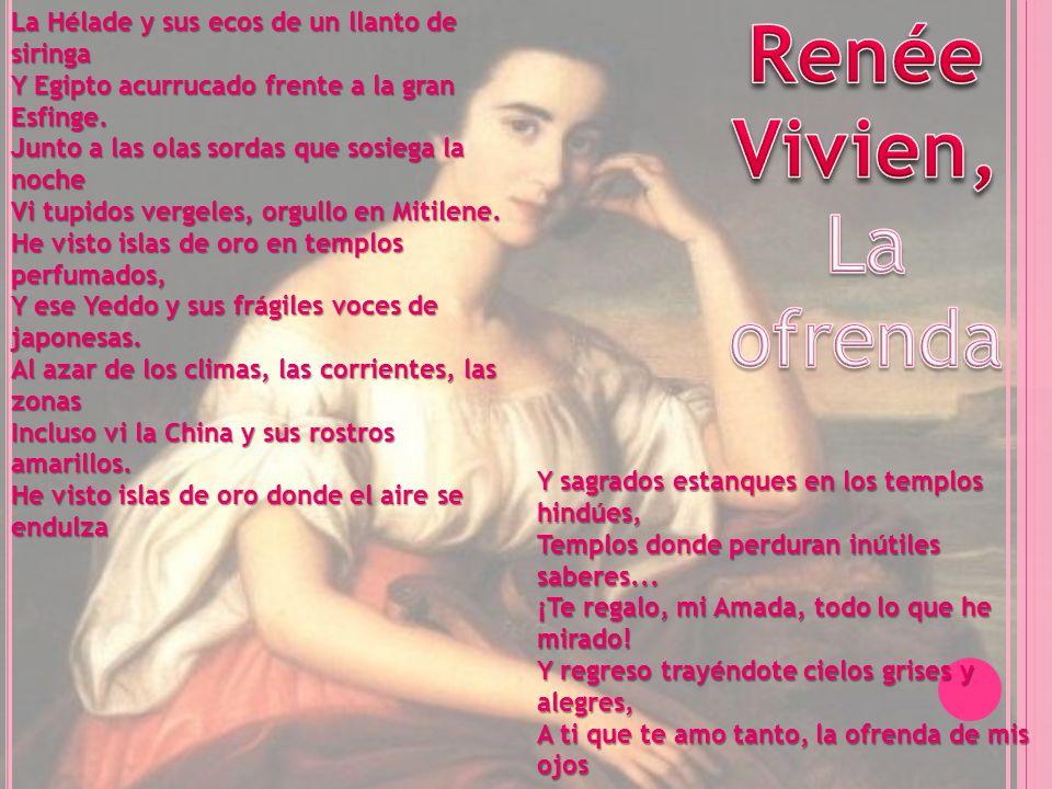 Renée Vivien, La ofrenda