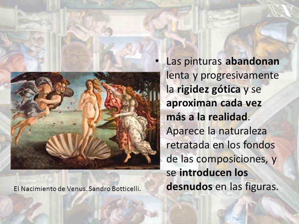 Las pinturas abandonan lenta y progresivamente la rigidez gótica y se aproximan cada vez más a la realidad. Aparece la naturaleza retratada en los fondos de las composiciones, y se introducen los desnudos en las figuras.