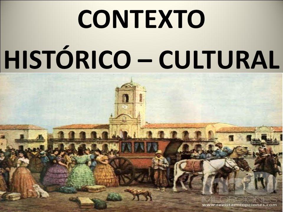 CONTEXTO HISTÓRICO – CULTURAL