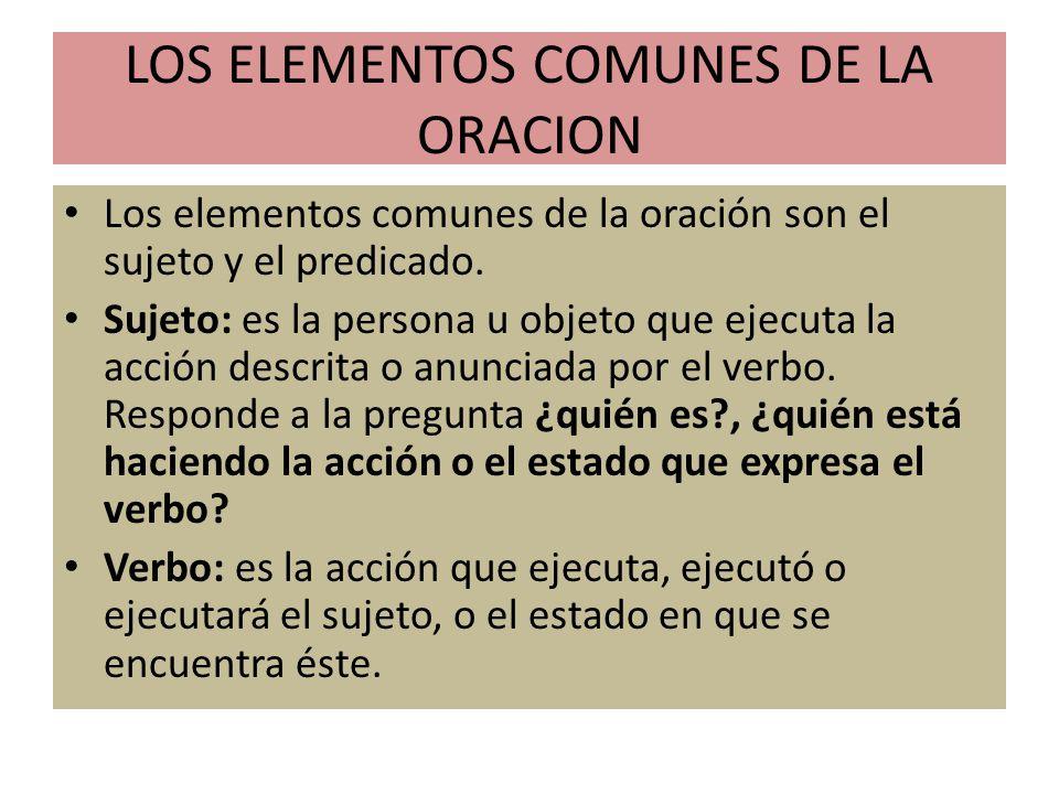LOS ELEMENTOS COMUNES DE LA ORACION