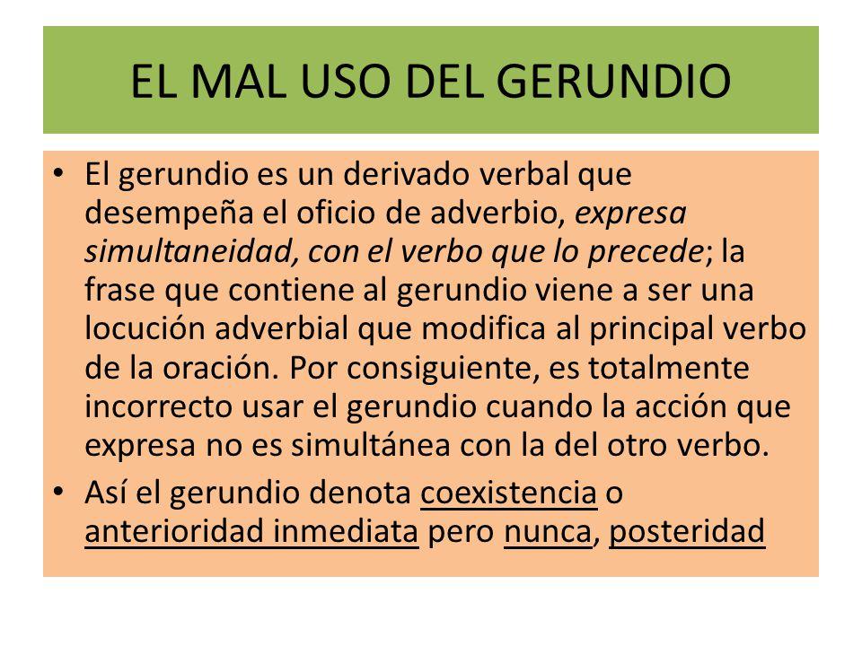 EL MAL USO DEL GERUNDIO