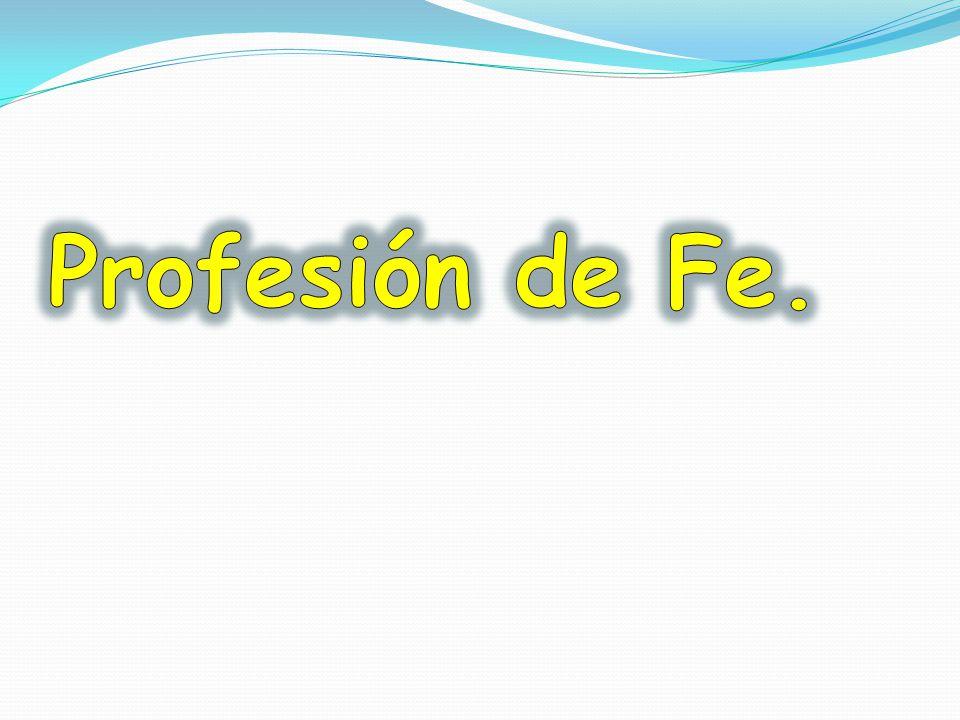 Profesión de Fe.