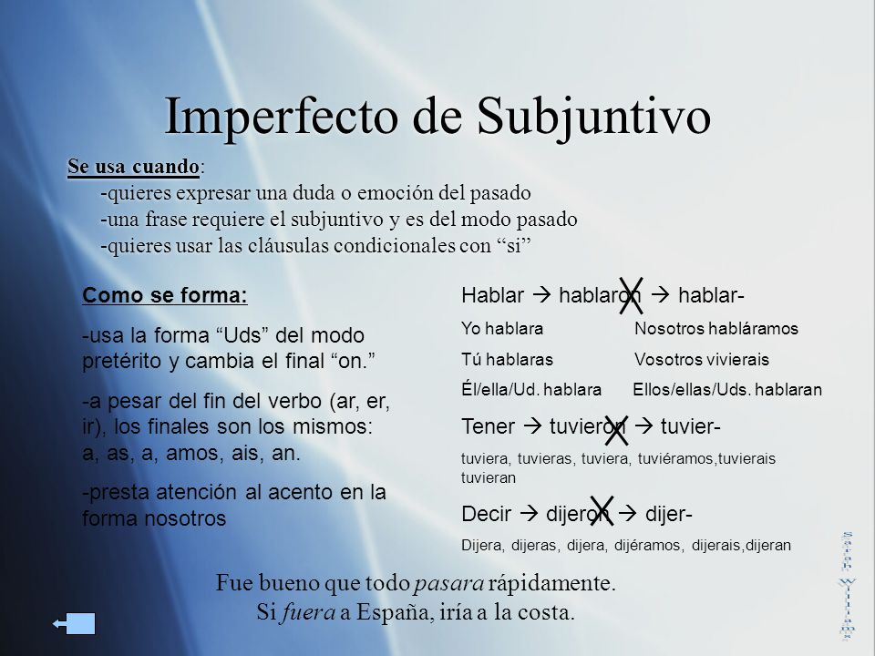 Imperfecto de Subjuntivo