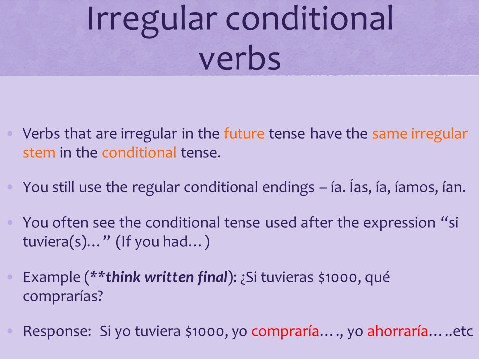 Irregular conditional verbs