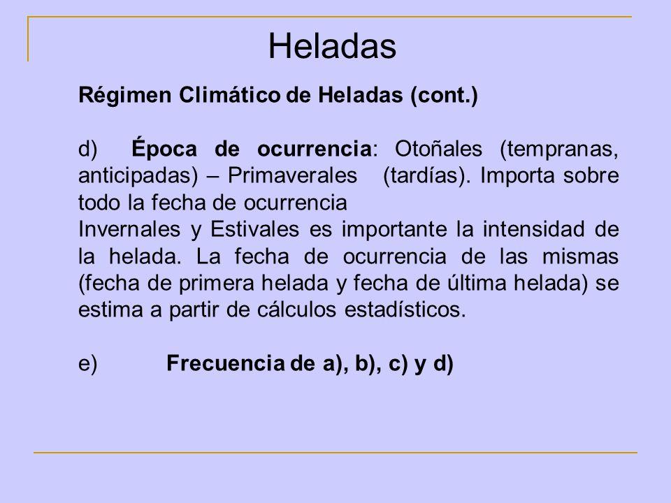 Heladas Régimen Climático de Heladas (cont.)