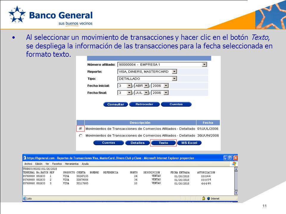 Al seleccionar un movimiento de transacciones y hacer clic en el botón Texto, se despliega la información de las transacciones para la fecha seleccionada en formato texto.