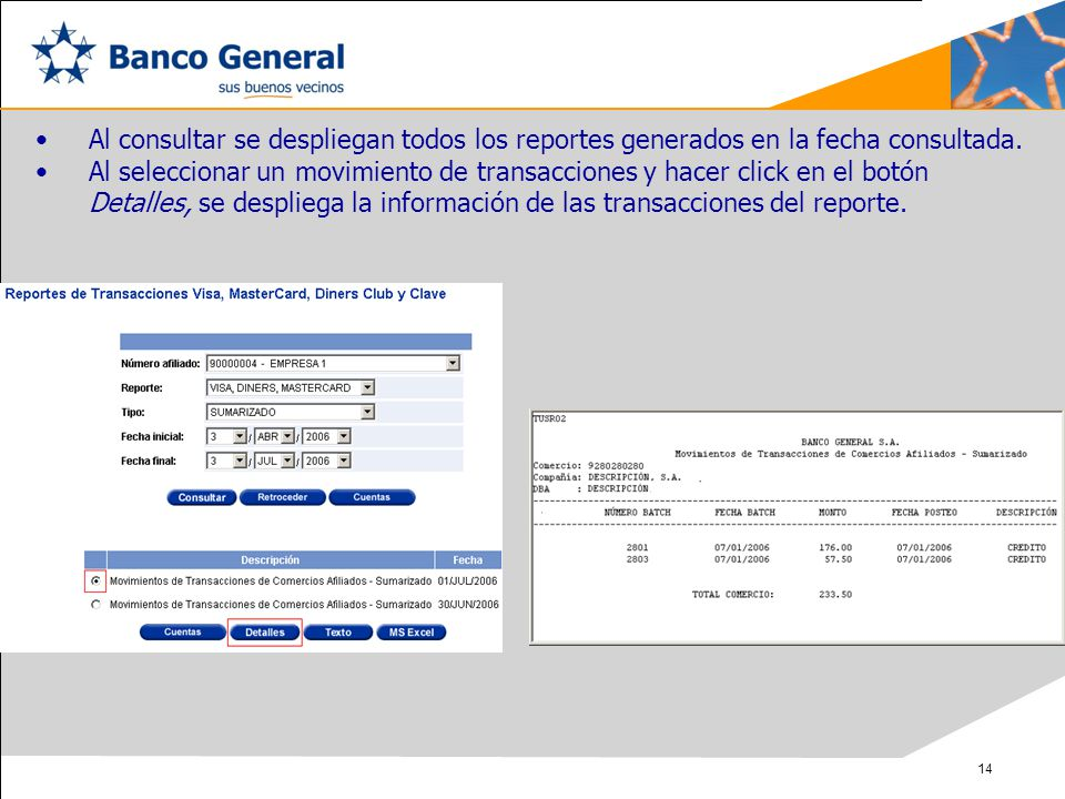 Al consultar se despliegan todos los reportes generados en la fecha consultada.