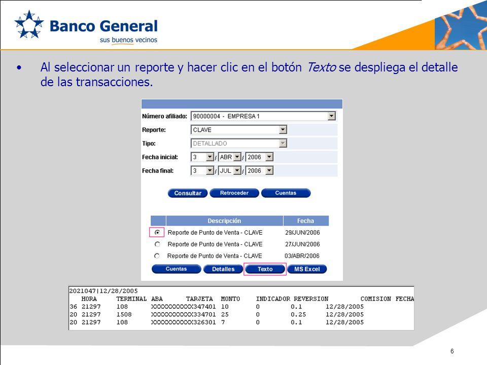 Al seleccionar un reporte y hacer clic en el botón Texto se despliega el detalle de las transacciones.