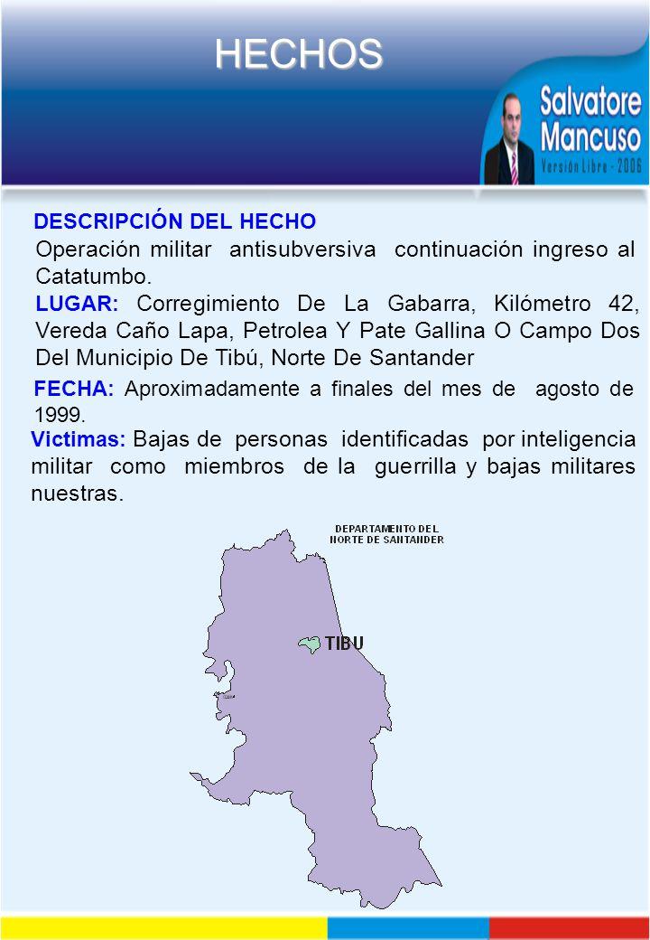 Operación militar antisubversiva continuación ingreso al Catatumbo.