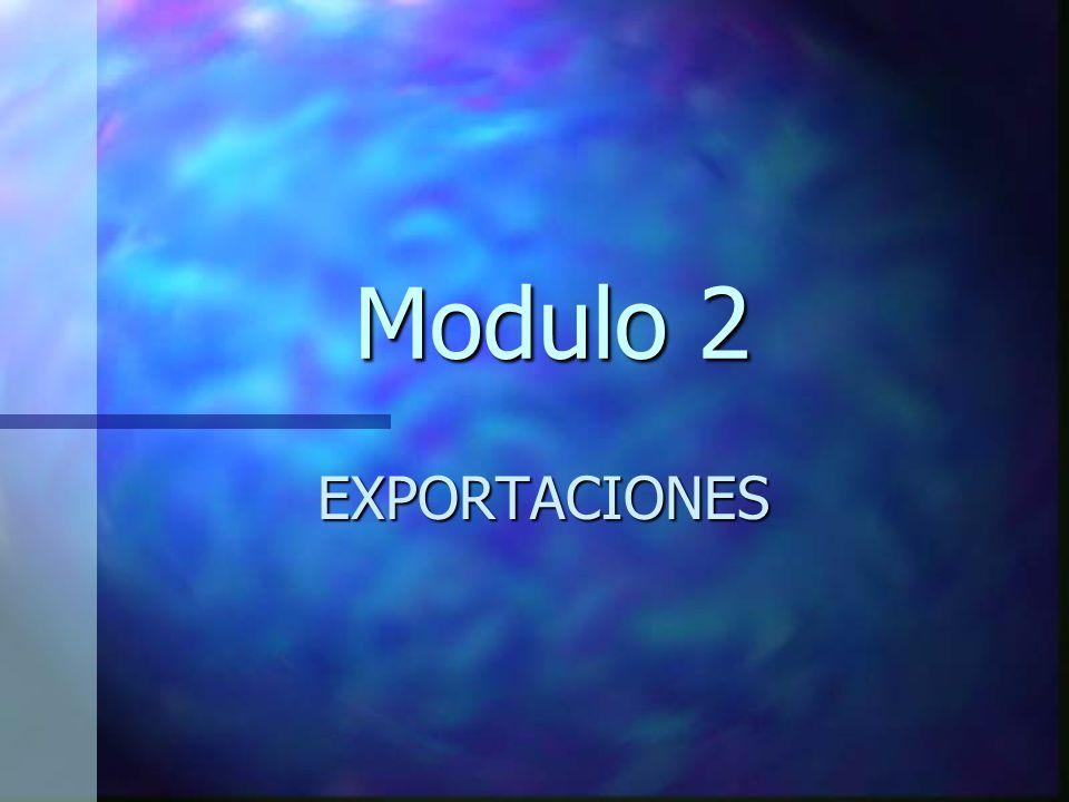 Modulo 2 EXPORTACIONES