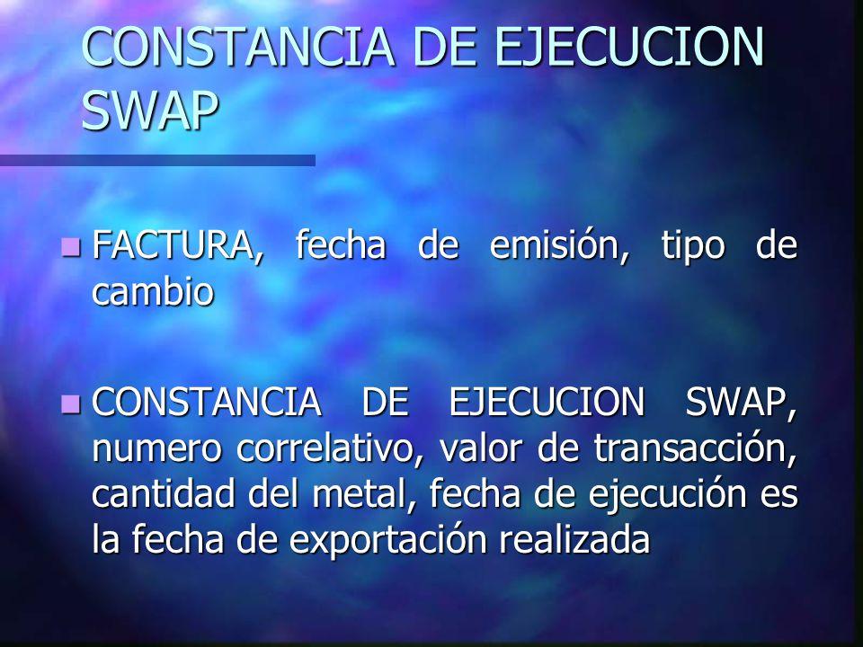 CONSTANCIA DE EJECUCION SWAP