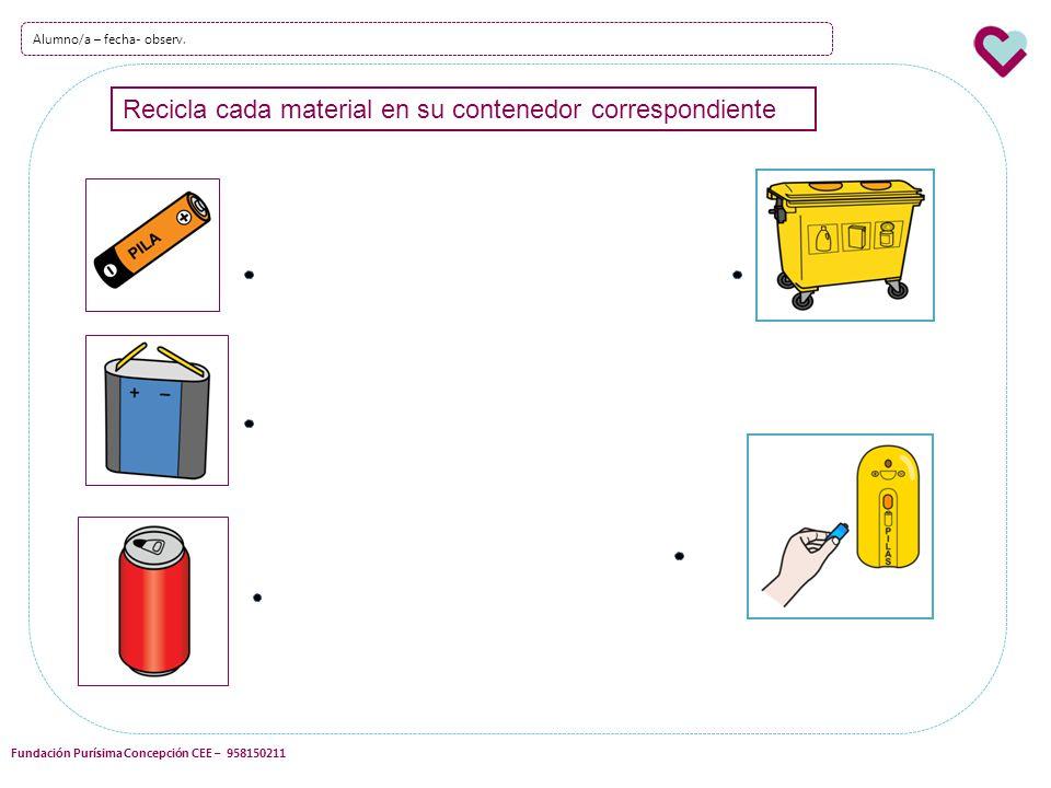 Recicla cada material en su contenedor correspondiente