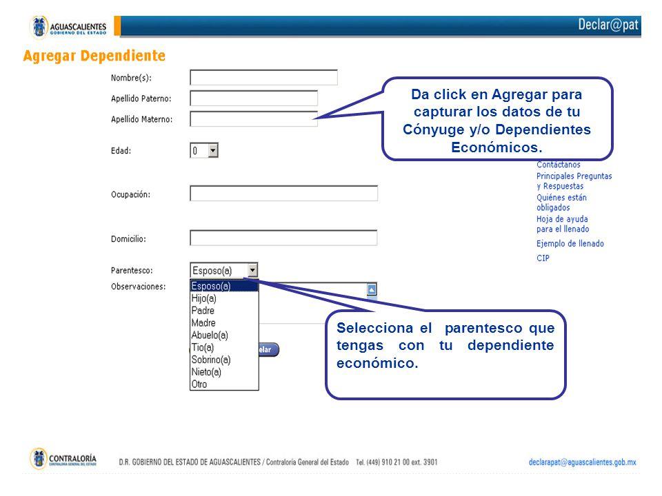 Da click en Agregar para capturar los datos de tu Cónyuge y/o Dependientes Económicos.