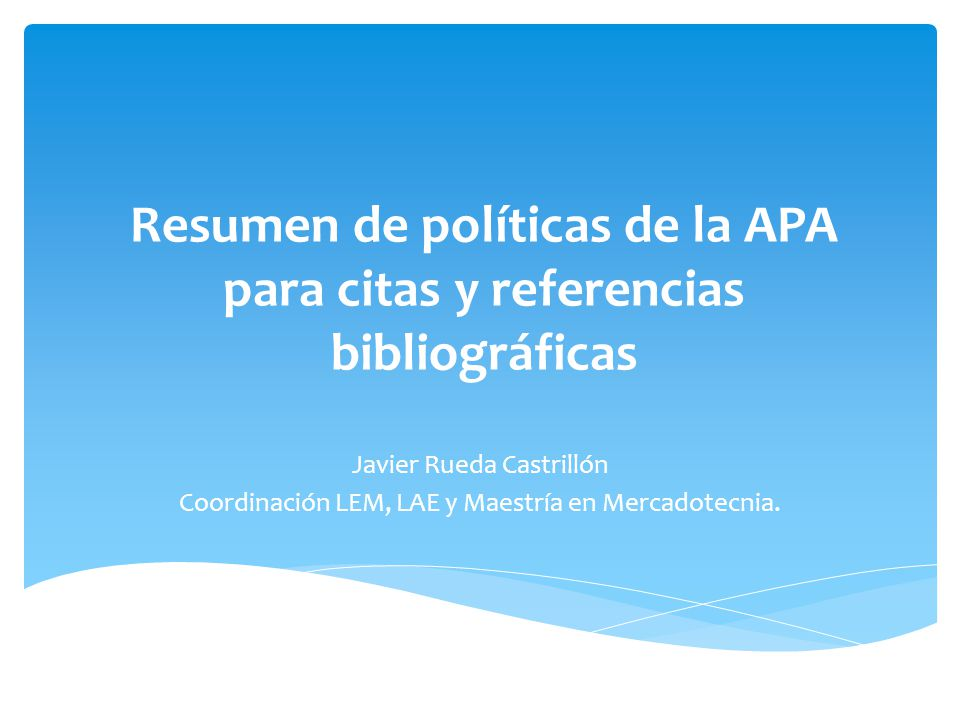 Resumen de políticas de la APA para citas y referencias bibliográficas