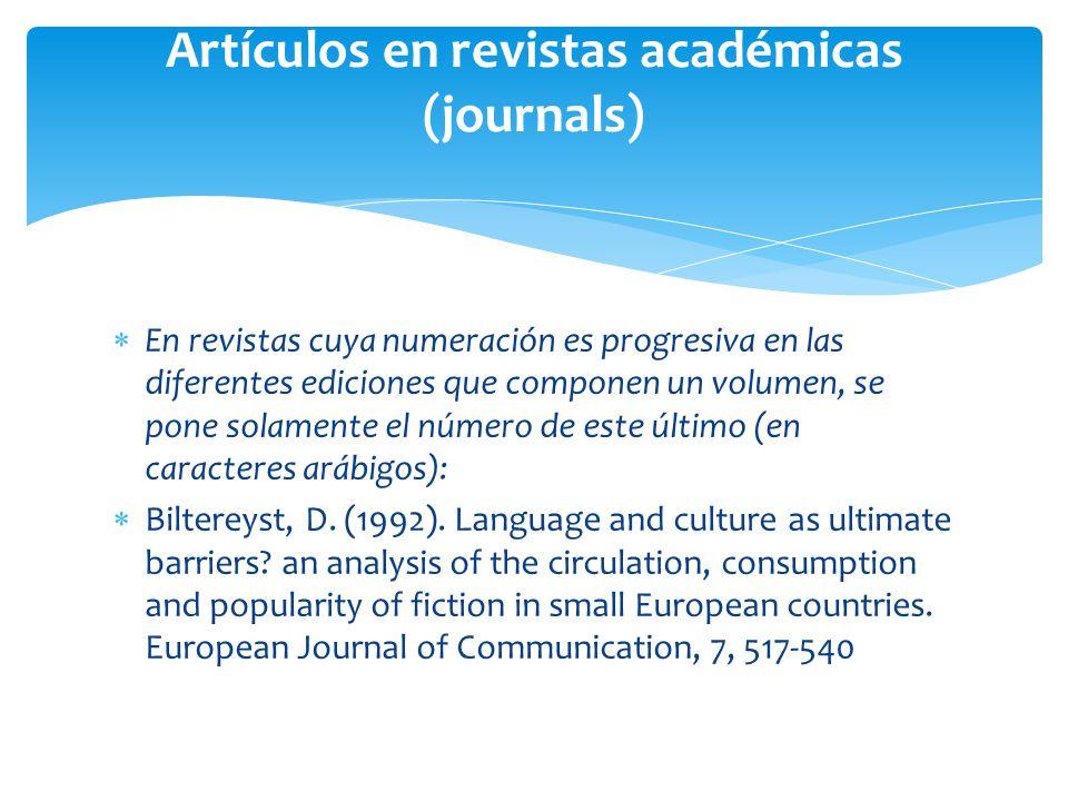 Artículos en revistas académicas (journals)