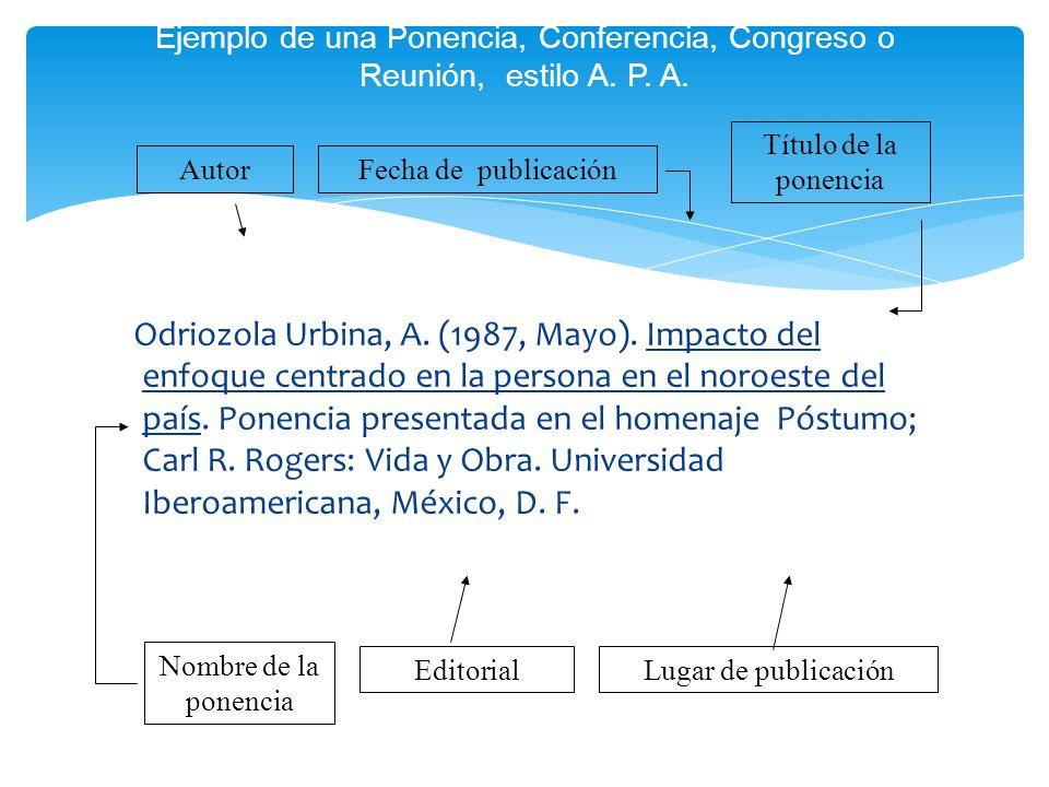 Ejemplo de una Ponencia, Conferencia, Congreso o Reunión, estilo A. P
