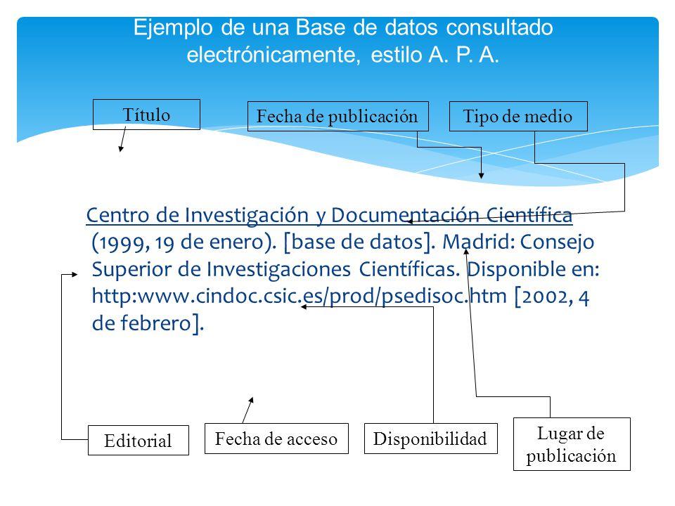 Ejemplo de una Base de datos consultado electrónicamente, estilo A. P