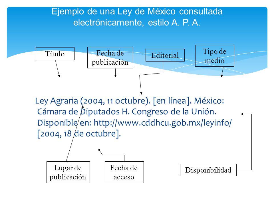 Ejemplo de una Ley de México consultada electrónicamente, estilo A. P