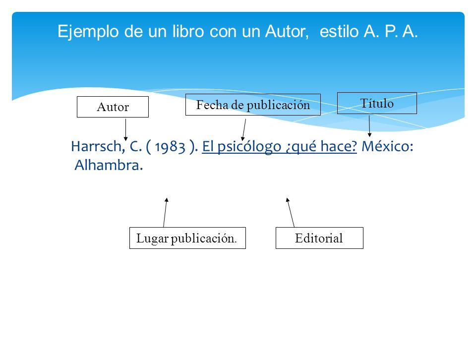 Ejemplo de un libro con un Autor, estilo A. P. A.