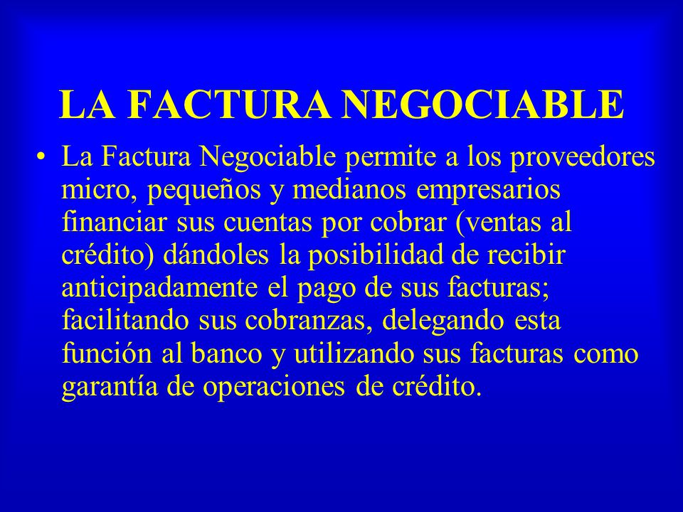 LA FACTURA NEGOCIABLE