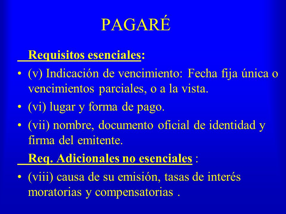 PAGARÉ Requisitos esenciales: