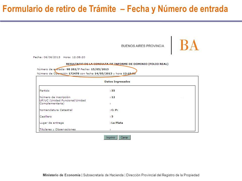 Formulario de retiro de Trámite – Fecha y Número de entrada