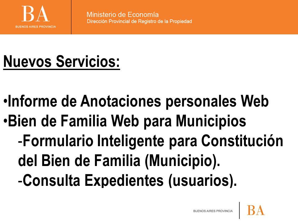 Nuevos Servicios: Informe de Anotaciones personales Web. Bien de Familia Web para Municipios.