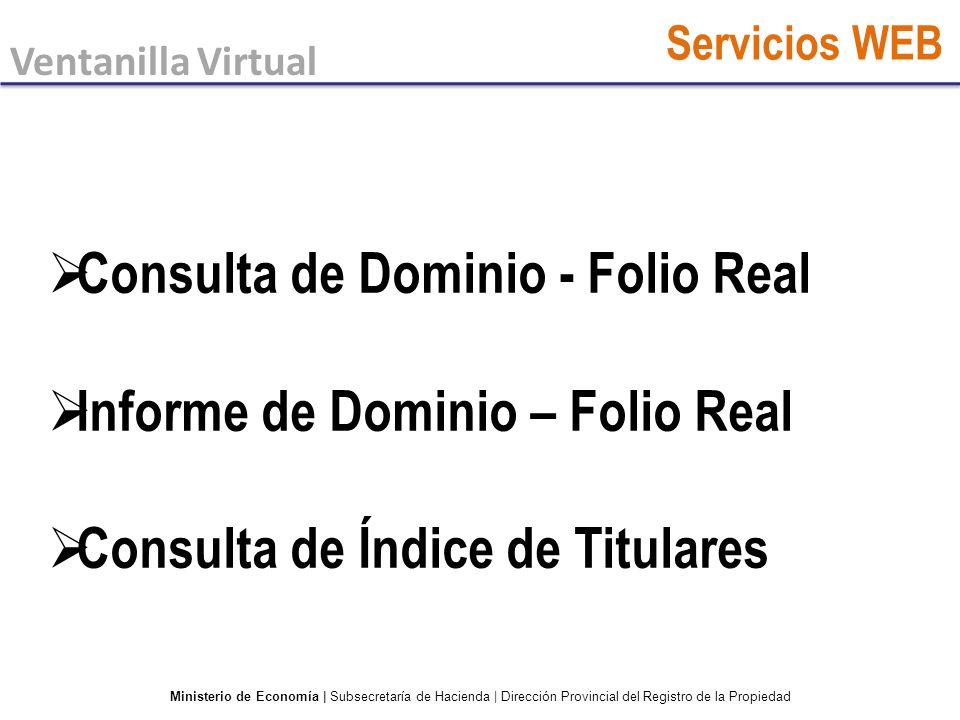 Consulta de Dominio - Folio Real Informe de Dominio – Folio Real