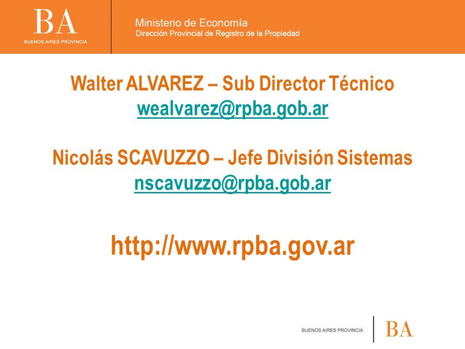 http://www.rpba.gov.ar Walter ALVAREZ – Sub Director Técnico