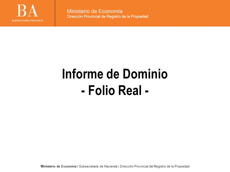 Informe de Dominio - Folio Real -