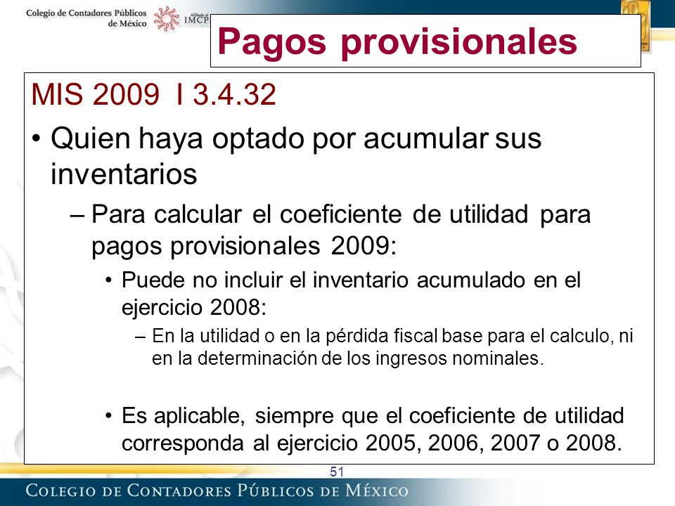 Pagos provisionales MIS 2009 I 3.4.32