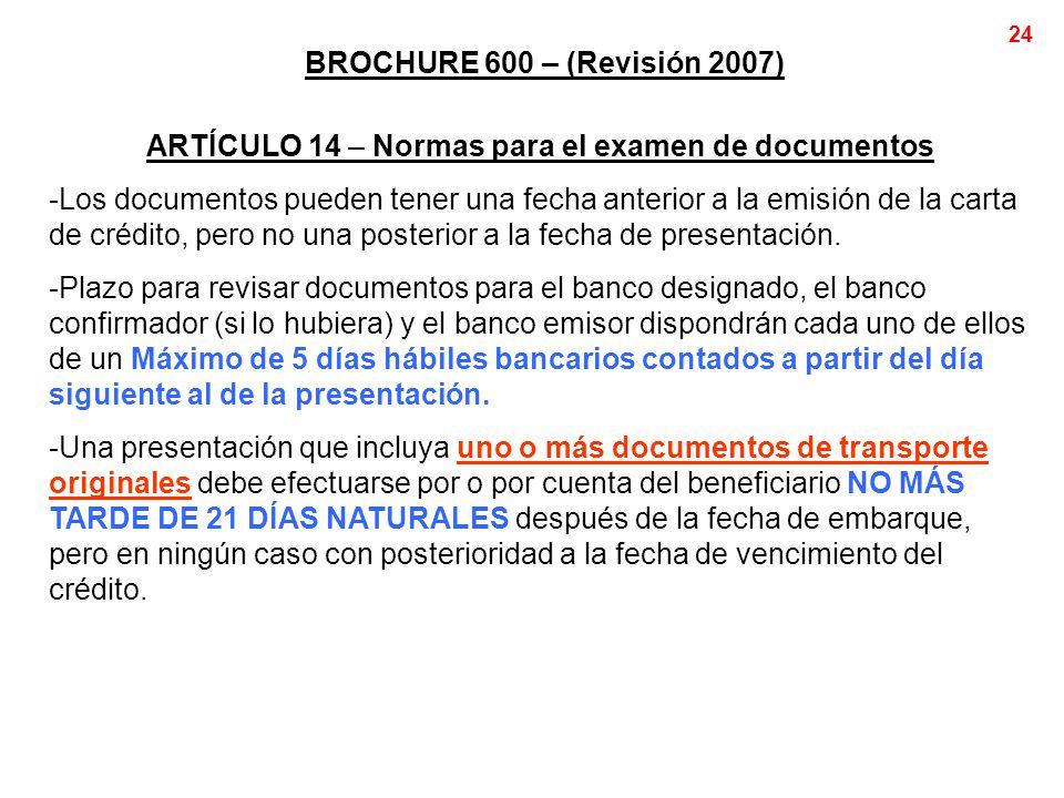 ARTÍCULO 14 – Normas para el examen de documentos