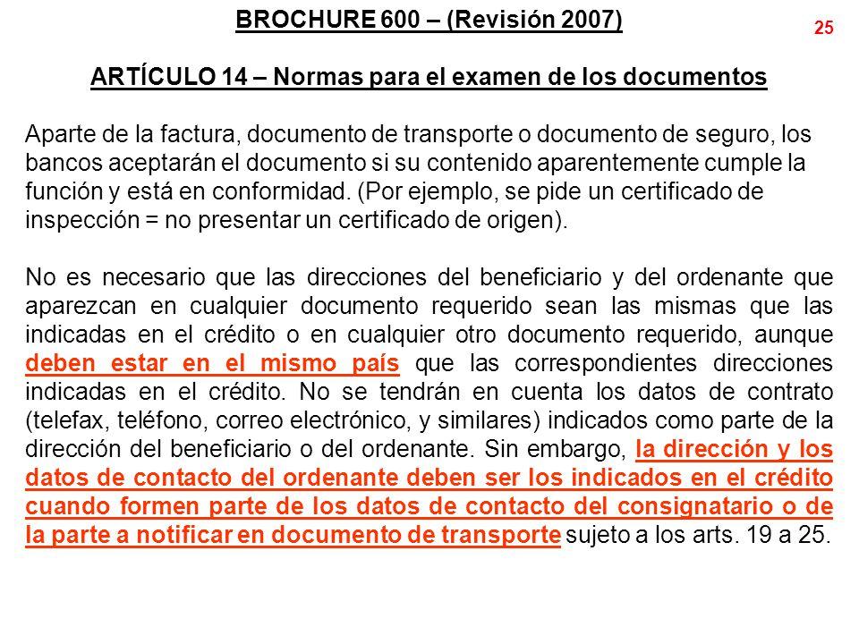 ARTÍCULO 14 – Normas para el examen de los documentos