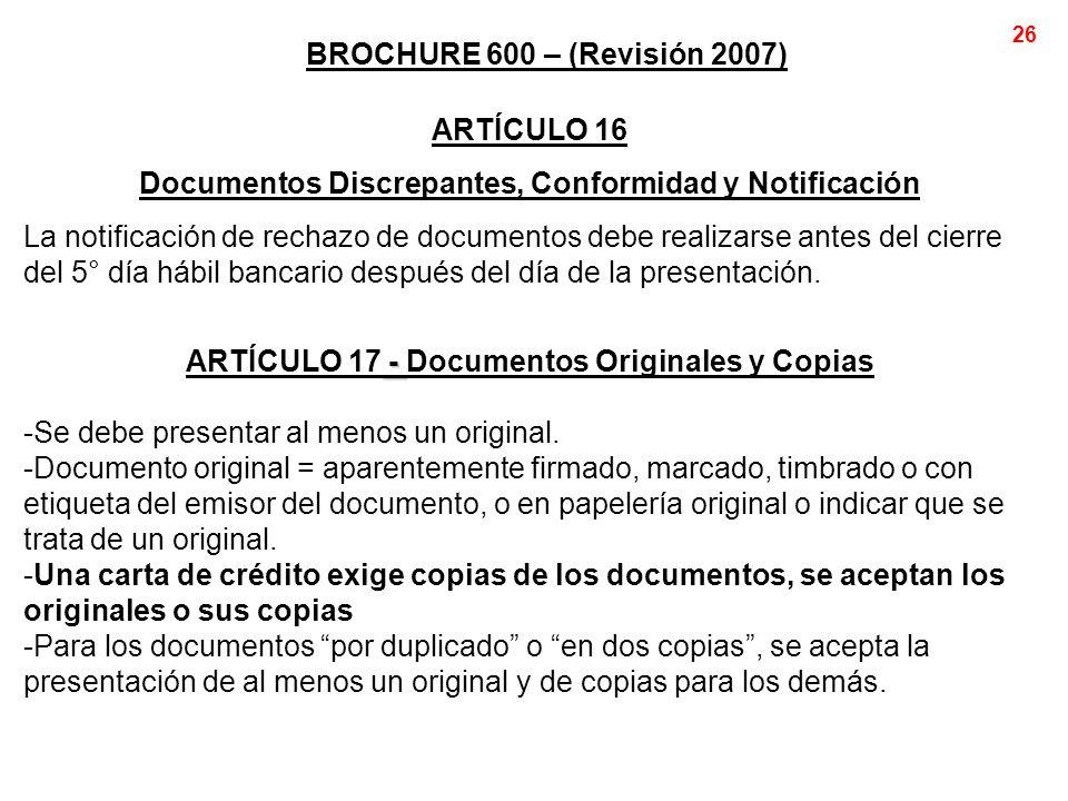 Documentos Discrepantes, Conformidad y Notificación