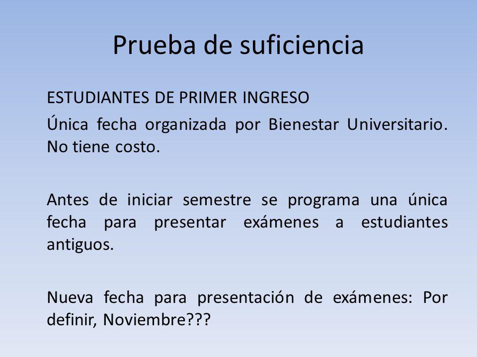 Prueba de suficiencia ESTUDIANTES DE PRIMER INGRESO