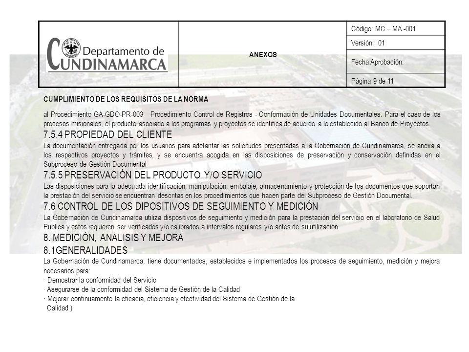 7.5.5 PRESERVACIÓN DEL PRODUCTO Y/O SERVICIO