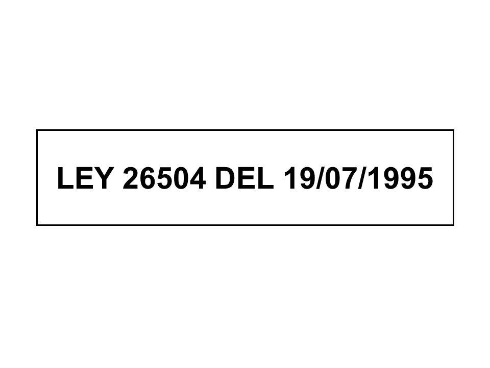 LEY 26504 DEL 19/07/1995